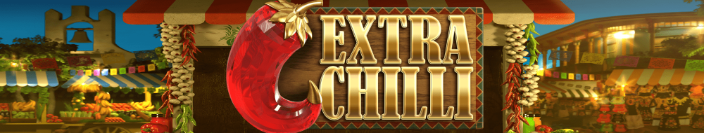 Free Spins on Extra Chilli Slot Machine Game